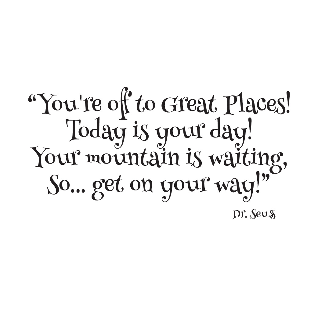 Dr Seuss Great Places Quote Vinyl Wall Decal Mountain Waiting